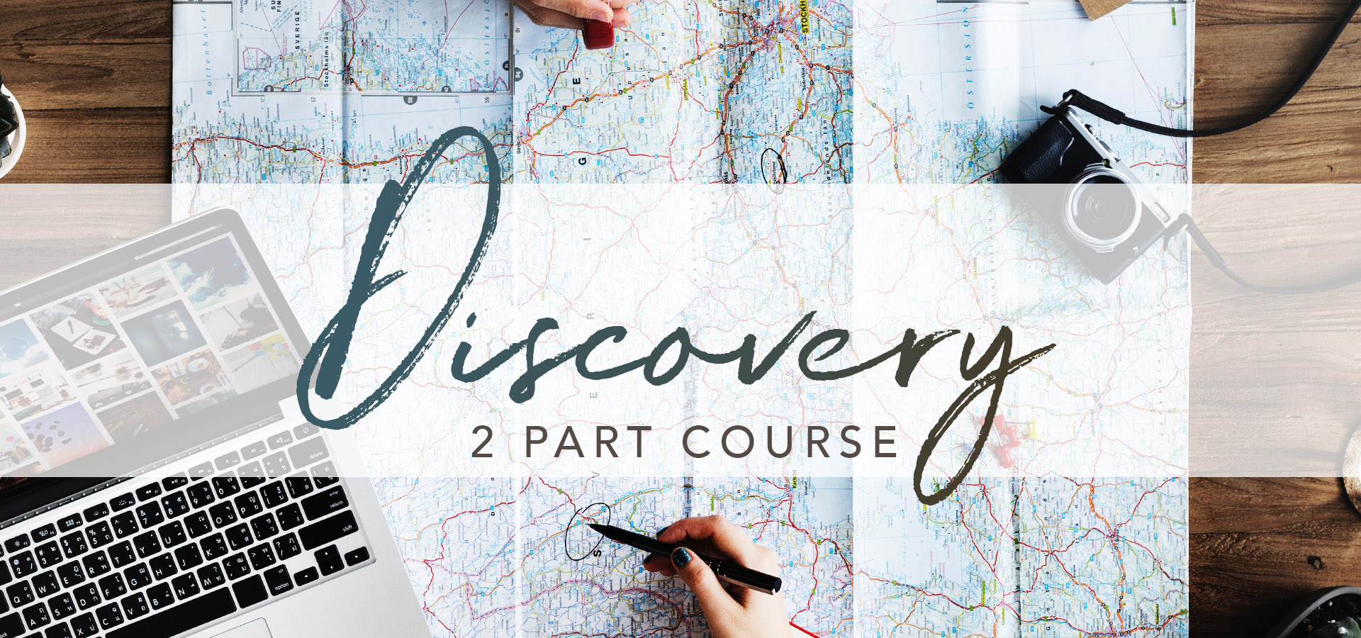 Discovery 2 Part Course - Banner of Map and Camera and Journey Planning