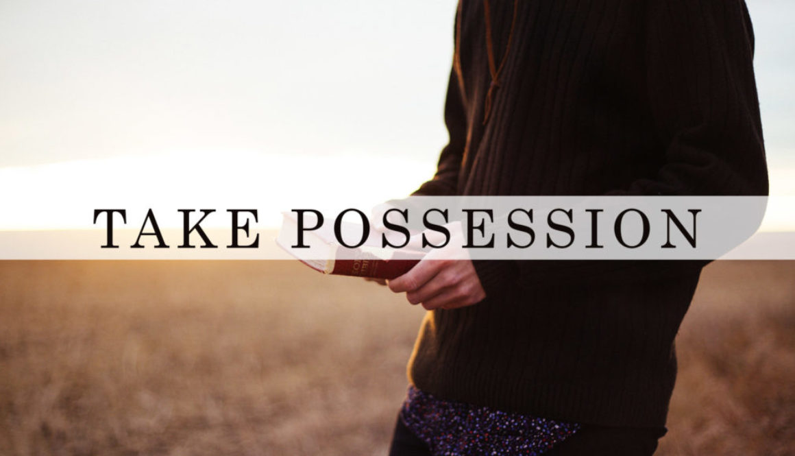 Take Possession Series Banner - Picture of Man Holding Bible