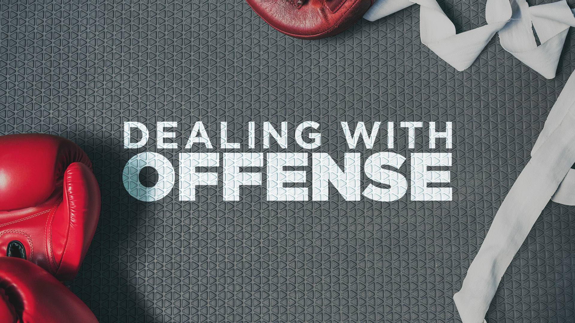 Dealing With Offense Banner - Picture of Boxing Gloves