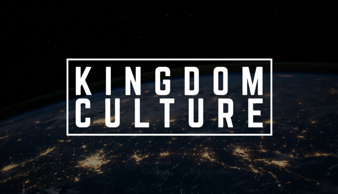 Kingdom Culture - Banner - Photo of the Earth